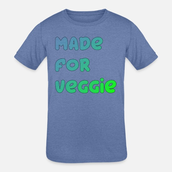 Gift Idea T-Shirts - Made for Veggie - Kids' Tri-Blend T-Shirt heather Blue