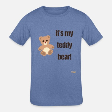 Teddy Bear Sleep My Teddy Bear - Kids' Tri-Blend T-Shirt