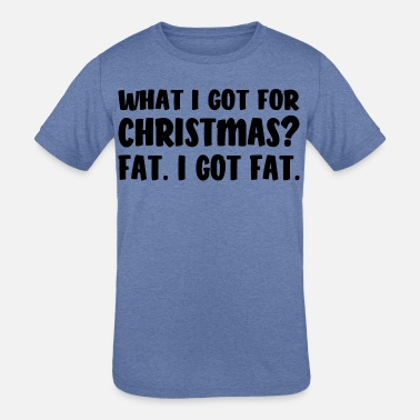 Belly Christmas Time I got Fat! Funny Saying - Kids' Tri-Blend T-Shirt