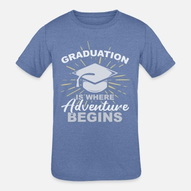 Convocation Graduation is where T-Shirt - Kids' Tri-Blend T-Shirt