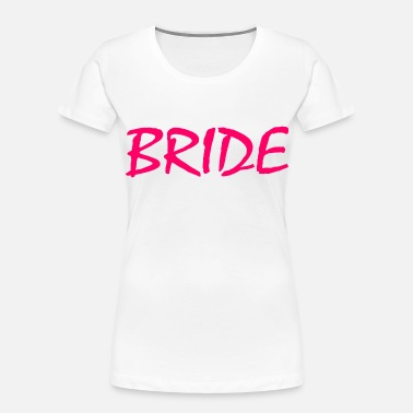 Bride Bride - Women's Organic T-Shirt