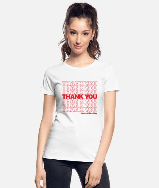 Global Warming T-Shirts - Thank You - Women's Organic T-Shirt white