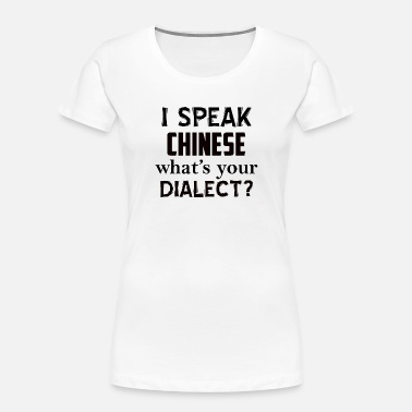 Dialect CHINESE dialect - Women's Organic T-Shirt