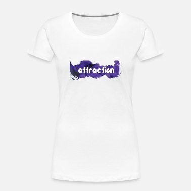 Attracting attraction - Women's Organic T-Shirt