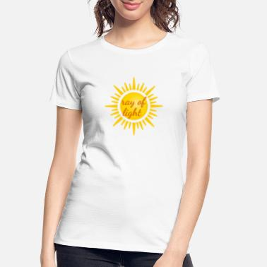 Ray Of Light Ray of Light - Women's Organic T-Shirt