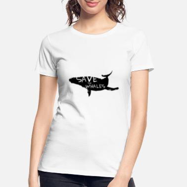 Greenpeace Save the Whales - Women's Organic T-Shirt