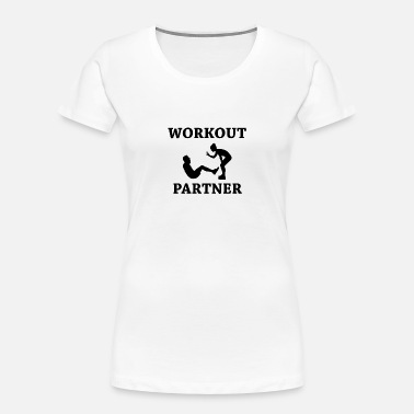 Partner Workout partner - Women's Organic T-Shirt