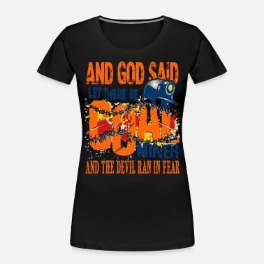 Miner God Said Let There Be Coal Miner T Shirt - Women's Organic T-Shirt