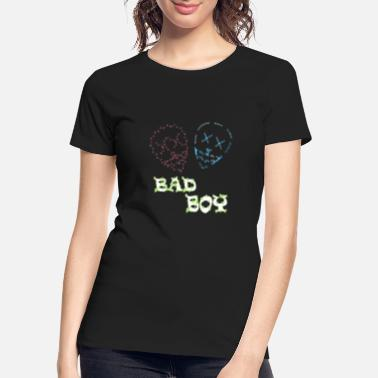 Bad BAD BOY T-SHIRT 2 - Women's Organic T-Shirt
