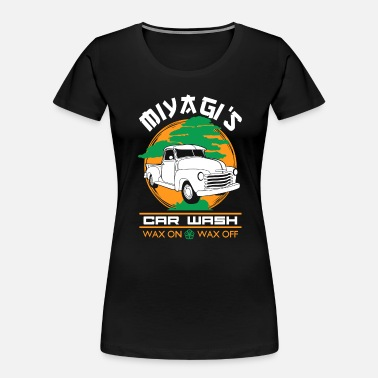 Wax Miyagi's Car Wash Wax On Wax Off - Women's Organic T-Shirt