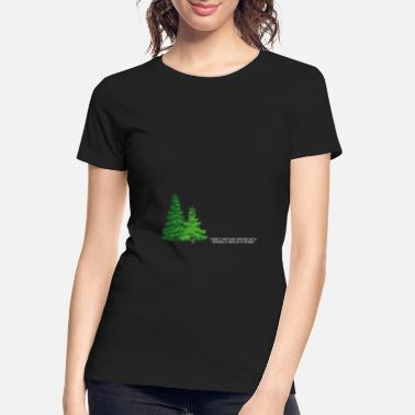 Trees Happy little trees - Women's Organic T-Shirt