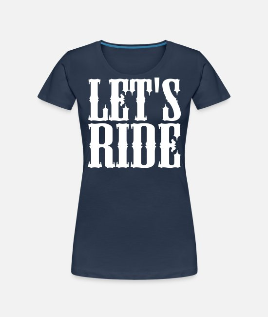 Lets Ride T-Shirts - cowgirl lets ride - Women's Organic T-Shirt navy