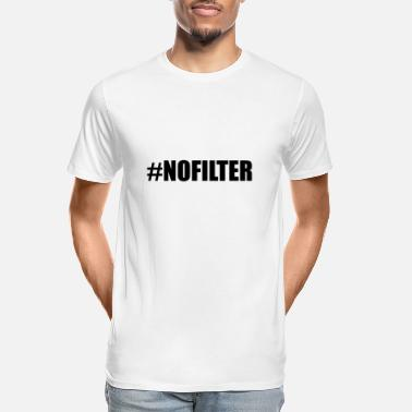 Blabber Hashtag No Filter - Men's Organic T-Shirt