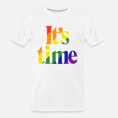 Same Sex It's Time - For Same Sex Marriage - Men's Organic T-Shirt