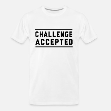 Challenge Accepted - Men's Organic T-Shirt