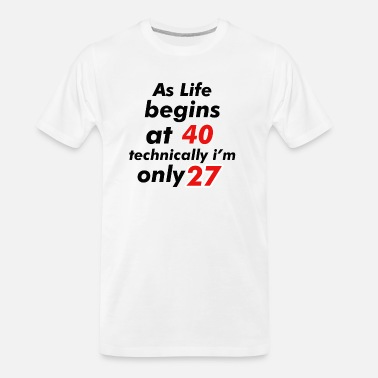 Awesome Shirts Funny Legends November 1991 Life Begins at 27