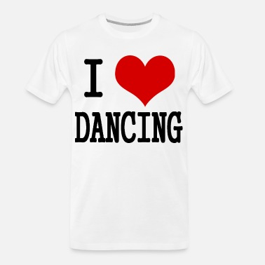 I Love Dance I love dancing - Men's Organic T-Shirt