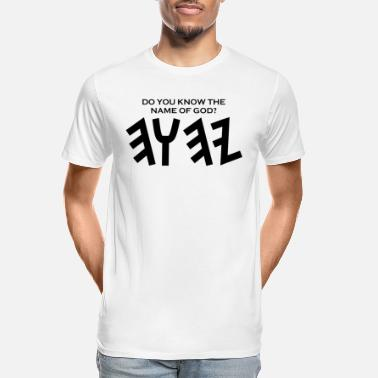 Yahuah Do You Know My Name? - Men's Organic T-Shirt