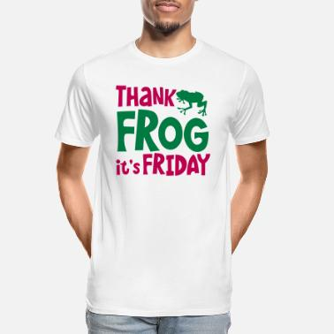 Office Humour THANK FROG IT's FRIDAY office humour with cute - Men's Organic T-Shirt