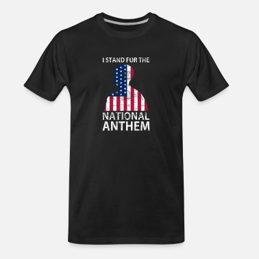 Anthem I Stand for National Anthem Flag USA - Men's Organic T-Shirt