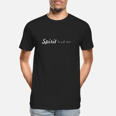 Leaders Spirit lead me - Men's Organic T-Shirt