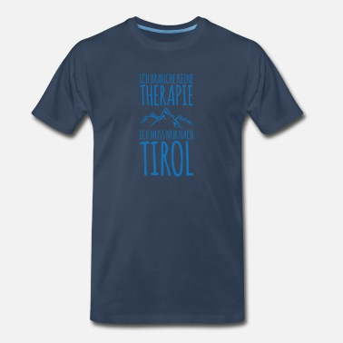 I Love Tirol I have to hike to Tirol mountains hikers - Men's Organic T-Shirt