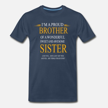 Proud Brother Im A Proud Brother - Men's Organic T-Shirt