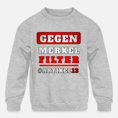 Against article 13 Merkel Filter Upload eu - Kids' Crewneck Sweatshirt