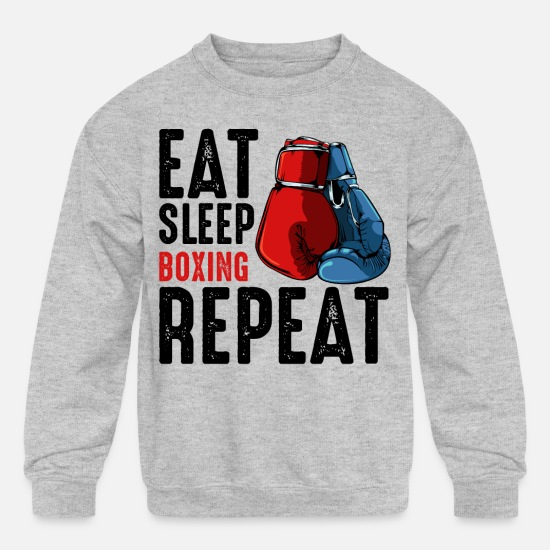 Boxing Gloves Hoodies & Sweatshirts - Eat Sleep Boxing Repeat Say Boxer Gift Boxer Sayin - Kids' Crewneck Sweatshirt heather gray
