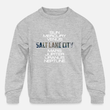 City Solar System Planet Earth Salt Lake City Gift - Kids' Crewneck Sweatshirt