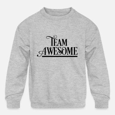 Team Awesome Team Awesome - Kids' Crewneck Sweatshirt