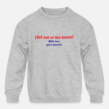 Get out - Kids' Crewneck Sweatshirt