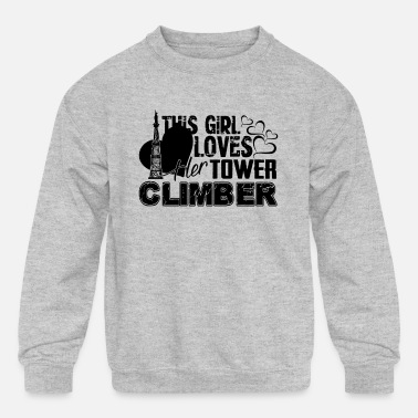 Tower This Girl Loves Her Tower Climber Shirt - Kids' Crewneck Sweatshirt