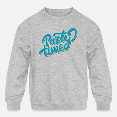 Party Time PARTY TIME - Kids' Crewneck Sweatshirt