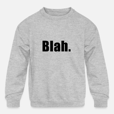 Short #MEGA - BLAH - GIFT IDEA LIGHT GESCHENK GIVEAWAY - Kids' Crewneck Sweatshirt