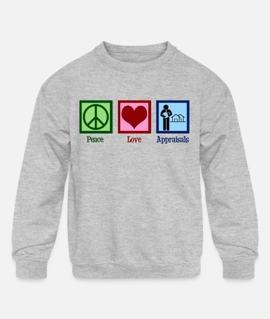 Occupation Hoodies & Sweatshirts - Peace Love Appraisals - Kids' Crewneck Sweatshirt heather gray
