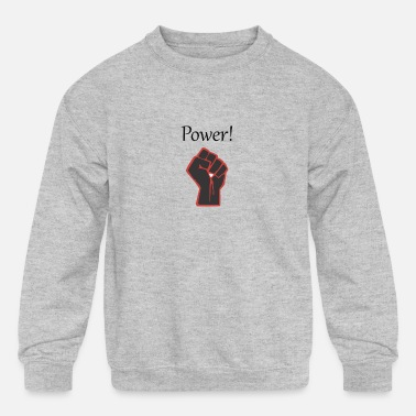Power - Kids' Crewneck Sweatshirt