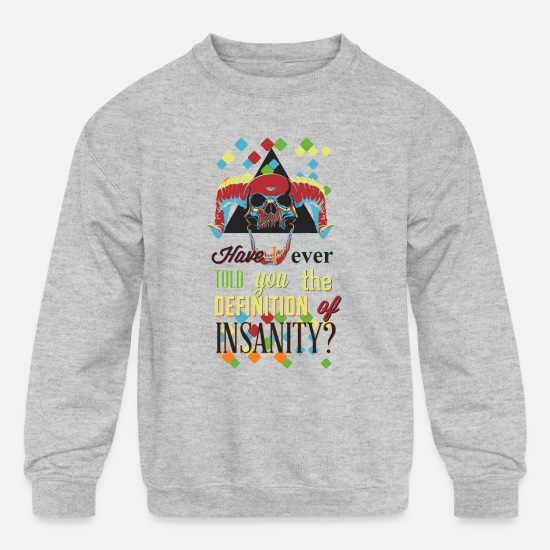 Insanity Hoodies & Sweatshirts - SSkull - Definition Of Insanity - Kids' Crewneck Sweatshirt heather gray