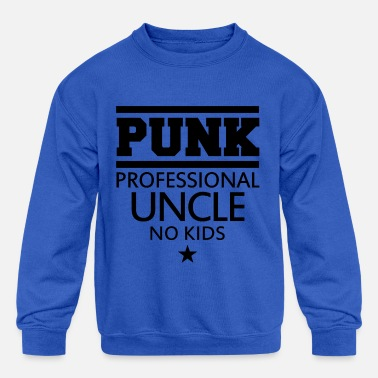 PUNK PROFESSIONAL UNCLE NO KIDS - Kids' Crewneck Sweatshirt