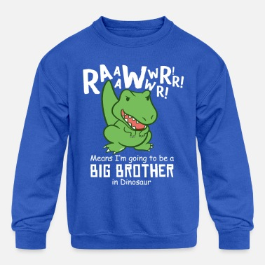 Dinosaur Obsession Big Brother Dinosaur Funny - Kids' Crewneck Sweatshirt