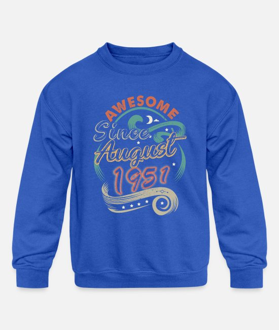1951 T Hoodies & Sweatshirts - Awesome Since August 1951 Birthday - Kids' Crewneck Sweatshirt royal blue