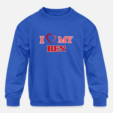 Bengalo I love my Ben - Kids' Crewneck Sweatshirt