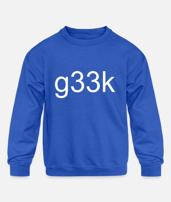 Noob Hoodies & Sweatshirts - g33k geek Geek Nerd Birthday Gift Clothing - Kids' Crewneck Sweatshirt royal blue