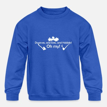 And My Axe Lotr Lord Of The Rings Dwarf Dwarves Dwarves, and Ents, and Hobbits! Oh My! - Kids' Crewneck Sweatshirt