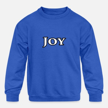 Joy Joy - Kids' Crewneck Sweatshirt
