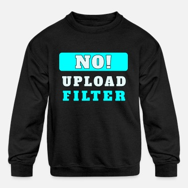 Article No Upload Filter Against Article 13 Article - Kids' Crewneck Sweatshirt