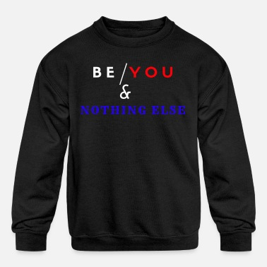 Be Yourself - Kids' Crewneck Sweatshirt