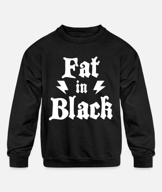 Father And Son Hoodies & Sweatshirts - obese in black - fat in black - If you like black - Kids' Crewneck Sweatshirt black