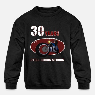 Still Riding Strong 30 years old Biker Riding Motobike X-Mas - Kids' Crewneck Sweatshirt