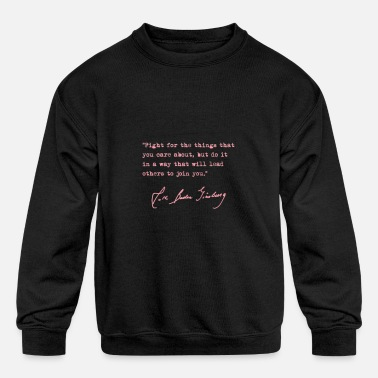 RBG Fight for the things you care about pink Ragla - Kids' Crewneck Sweatshirt